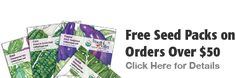 Free Seed Packs on Orders Over $50, See promotion page for details. Peaceful Valley Seeds