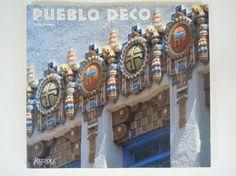Pueblo Deco Southwest Art Deco Architecture by Voraciousappetite