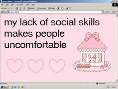 my lack of social skills makes people uncomfortable Im Losing My Mind, Lose My Mind, Angel Aesthetic, Pink Aesthetic, Trauma, Emo, Nagito Komaeda, Kawaii, Sad Girl