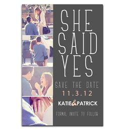 Proposal photos on the Save the Date. What a cute idea!