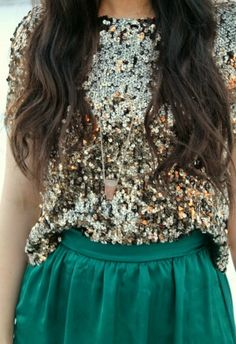 Sequins and emerald.