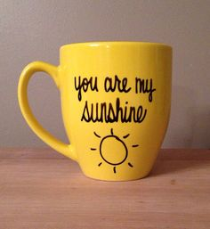You are my sunshine, sunshine mug, you are my sunshine mug, unique mug, Mother's Day gift, gift for mom
