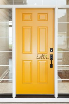 Love the bright yellow door and the greeting ...