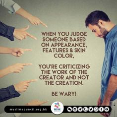Be very very careful next time you think of criticise or badmouth someone because of their #looks, remember it's Allah who created every single one of us! #Racism