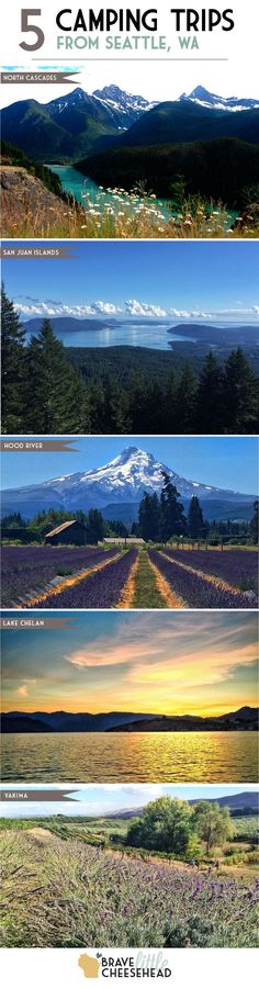 5 Camping Trips from Seattle, Washington   The Brave Little Cheesehead at http://bravelittlecheesehead.com