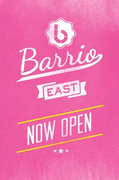 Barrio East Now Open