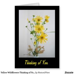 Yellow Wildflowers Thinking of You Greeting Card