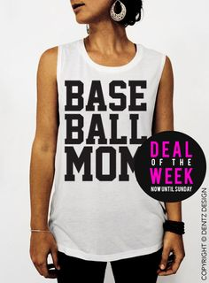 Baseball Mom - White Muscle Tee Tank T-shirt #mothersday #present #gifts #etsy #ideas