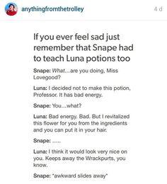 Snape had to teach Luna potions.