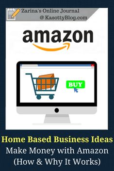 Home based business ideas (opportunities): how to make money online with Amazon? A great way to work from home and earn extra income. | #workathome #workfromhome #homebusiness #homebasedbusiness #makemoneyfromhome #makemoney #makemoneyonline #onlinebusiness #onlinemarketing #affiliatemarketing #bloggingtips #bloggerlife #website #newyork #amazon