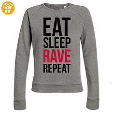 Eat Sleep Rave Repeat Frauen Sweatshirt by Shirtcity (*Partner-Link)