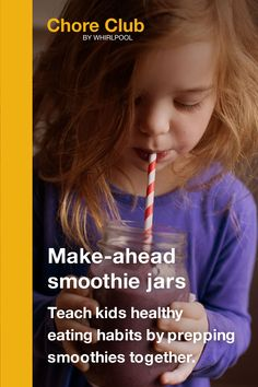 Chore Club: Turn everyday chores into fun ways to teach everyday lessons. – TOP 5 Habit Building Tips Make Ahead Smoothies, Smoothies For Kids, Healthy Breakfast Smoothies, Easy Lunches For Kids, Kid Lunches, Smoothie Jar, Indoor Activities For Kids, Building For Kids, Healthy Eating Habits