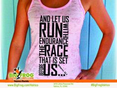 Run with endurance custom shirt. At Big Frog we can put what inspires you on your shirt... everything we do it custom made just for you! Contact us at DesignersValrico@BigFrog.com to get started! #DTG #Embroidery #ScreenPrint #Vinyl #Sublimation Fitness Shirts, Workout Shirts, What Inspires You, Custom Shirts, Athletic Tank Tops, Just For You, Running, Embroidery, Big