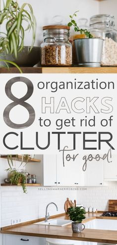 Everywhere you look around your home you see clutter and you are feeling overwhelmed. Don't despair! Follow these eight organization hacks to get rid of the clutter once and for all! An organized home is not only attainable but can be maintained following these decluttering tips. #realestate #organization #organizedhome #organize #organizationtips #organizingideas #declutter #decluttering #declutteringtips #declutteringahouse #decluttermyhouse #declutteryourhome