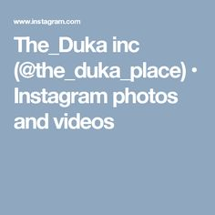 The_Duka inc (@the_duka_place) • Instagram photos and videos