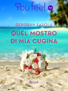 Segnalazione - QUEL MOSTRO DI MIA CUGINA di Deborah Fasola http://lindabertasi.blogspot.it/2016/12/segnalazione-quel-mostro-di-mia-cugina.html