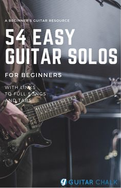 A guitar lesson and resource roundup focusing on 54 easy guitar lessons that are perfect for beginners to get started with, https://www.guitarchalk.com/easy-guitar-solos/ #guitar #guitarlessons