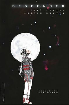 Descender, Volume 1: Tin Stars Graphic Novel Review http://bigcitybookworm.com/2015/09/28/descender-volume-1-tin-stars-graphic-novel-review/