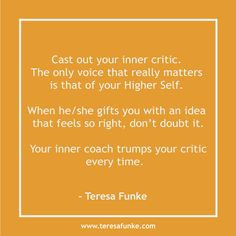 Have You Listened to Your Inner Coach Lately? - Bursts of Brilliance Trump You, Head And Heart, New Thought, Short Quotes, Critic, Listening To You, The Voice, Self, It Cast