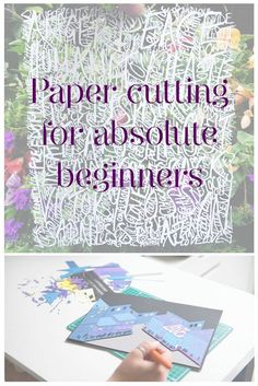 Paper cutting for absolute beginners