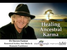 Healing Ancestral Karma with Dr. Steven Farmer & Jacob Nordby