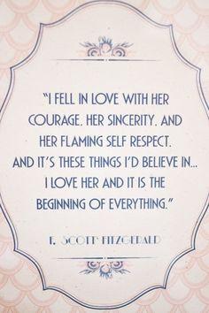 F. Scott Fitzgerald, written about Zelda, one of my favorite things in the world.