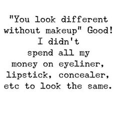 With makeup and without makeup quotes