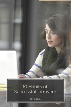What do Barack Obama, J.K. Rowling, and Audrey Hepburn all have in common? Habits of Successful Introverts - www.levo.com @levoleague