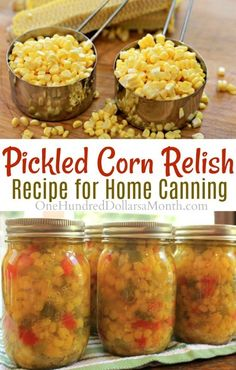Women's Special: Four-Strategies Flowers Can Modify Your Working Day-To-Day Lifestyle Pickled Corn Relish, Corn Relish Recipe, Canning Recipes, Pickled Corn Recipes Canning Corn, Canning Pickles, Canning Tips, Home Canning, Canning Soup Recipes, Pressure Canning Recipes, Canning Salsa, Pickles Recipe, Canning Labels
