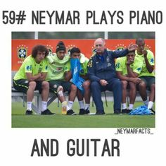 I play the piano and guitar too! Neymar Pic, Messi And Neymar, Neymar Jr 2014, Love You Babe, My Love, Inspirational Soccer Quotes, Sports Memes, Best Player, Girls Dream