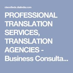 PROFESSIONAL TRANSLATION SERVICES, TRANSLATION AGENCIES - Business Consultancy in Delhi (171662)