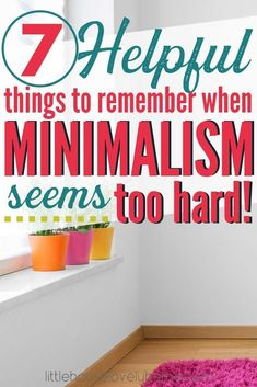 Does minimalism sometimes depress you? Are you torn between wanting the benefits of a simpler life and seemingly rigid rules … Minimal Living, Simple Living, Clean Living, Becoming Minimalist, Home Organization Hacks, Organizing, Making Life Easier, Declutter Your Home, Minimalist Lifestyle