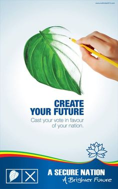 Create your future. Cast your vote in favour of your nation.