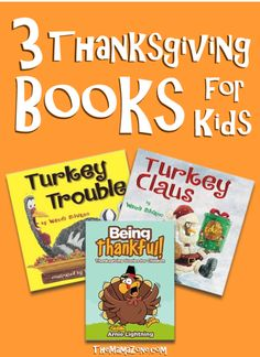 TheMamaZone.com: Thanksgiving Books for Kids - suggestions of books that encourage laughter and gratitude at Thanksgiving
