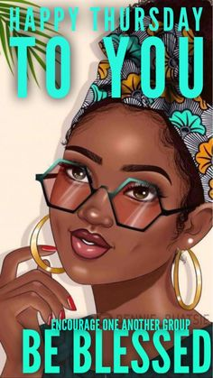New ideas for womens day greetings quotes Good Morning Happy Thursday, Happy Thursday Quotes, Good Morning Prayer, Morning Blessings, Saturday Morning, Happy Birthday African American, African American Quotes, Black Girl Quotes, Black Women Quotes