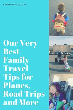 4dce8266e6 Best Family Travel Tips for Planes Road Trips and More Packing For Europe