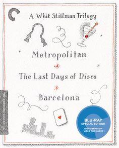 A Whit Stillman Trilogy: Metropolitan, The Last Days of Disco, Barcelona - Blu-Ray (Criterion Region A) Release Date: April 19, 2016 (Amazon U.S.)