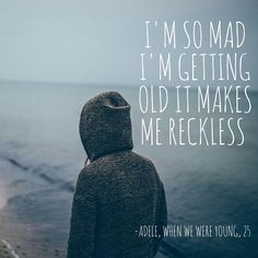 Adele, When We Were Young, 25