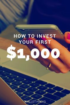 How to Invest Your First $1,000 | Investment Tips | Investing for Beginners | How to Invest Early | Investment Tips and Tricks || Wallet Hacks