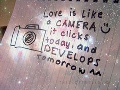 Google Image Result for http://3.bp.blogspot.com/-UfCgYEeFzqo/UDcpT0lkxjI/AAAAAAAAAB0/dm3JPzqaU4k/s640/camera-cute-love-photography-quote-Favim.com-339281.jpg