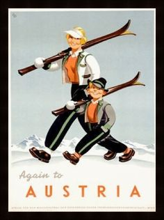 Again to Austria #vintage #travel #poster