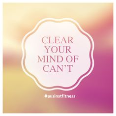 YES YOU CAN #fitness #ausinstfitness