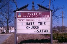 Love these! 25 Church Signs That Are Too Clever For Their Own Good