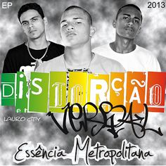 Distorção Verbal Essência Metropolitana EP 2013 Download