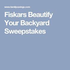 Fiskars Beautify Your Backyard Sweepstakes