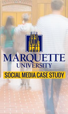 Marquette University Social Media Case Study.  Dissecting an A+ Social Campaign. I would venture to say almost all colleges, if not all colleges, are on social media in one way or another. How do you gauge if one is more successful than the other? Is it driving new students? Is it engaging with current students and alumni? How about positioning an institution as a thought leader? Which college's social media campaigns standout?