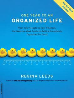 This Book is what inspired me to take charge and organize my life!!!     Organize organize organize!