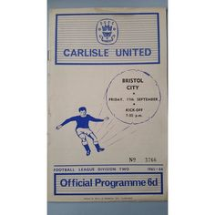 Carlisle Utd v Bristol City 1965/1966 Football Programme Second Division Listing in the Second Division Fixtures,1958-1969,League Fixtures,English Leagues,Football (Soccer),Sports Programmes,Sport Memorabilia & Cards Category on eBid United Kingdom