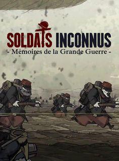 Soldats Inconnus : Mémoires de la Grande Guerre (2014) - Jeu vidéo 1914 1918, Films, Movies, Caricature, World War, Military, Movie Posters, Unknown Soldier, Video Game