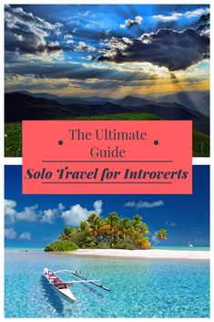 solo travel for introverts; solo travel for shy people; solo travel tips; how to travel alone as an introvert; solo travel tips